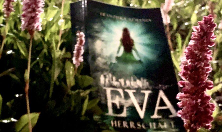 Eva – Herrschaft