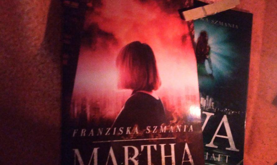 Martha – Anarchie